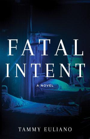 Fatal Intent
