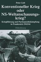 Konventioneller Krieg oder NS Weltanschauungskrieg  PDF