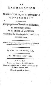 An Exhortation to Peace, Loyalty and the support of Government. Addressed to a Congregation of Protestant Dissenters, Dec. 9, 1792. Second edition