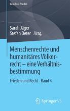 Menschenrechte und humanit  res V  lkerrecht   eine Verh  ltnisbestimmung PDF