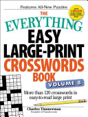 The Everything Easy Large Print Crosswords Book  Volume 8 PDF