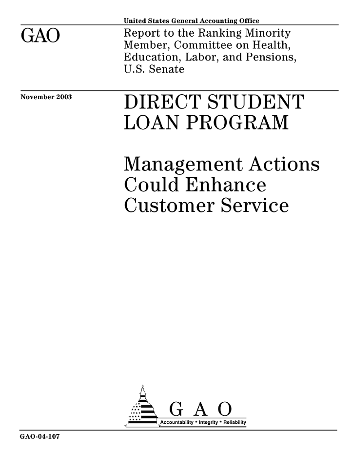 Direct Student Loan program management actions could enhance customer service.