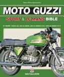 The Moto Guzzi Sport   Le Mans Bible PDF