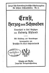 Ernst, Herzog von Schwaben: Trauerspiel in funf Aufzugen