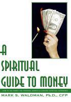 A Spiritual Guide to Money PDF