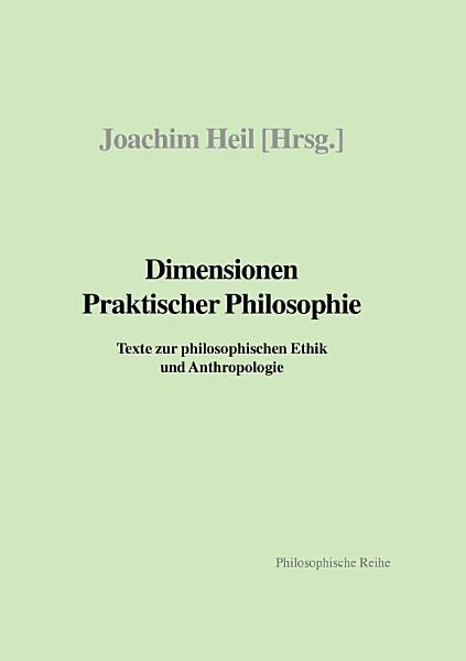 Dimensionen praktischer Philosophie PDF