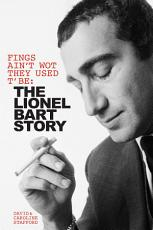Fings Ain t Wot They Used T  Be  The Lionel Bart Story PDF