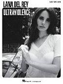Download Lana Del Rey   Ultraviolence Book