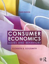 Consumer Economics: Issues and Behaviors, Edition 3