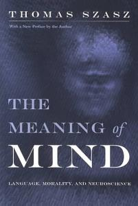 The Meaning of Mind Book