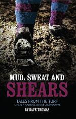 Mud Sweat and Shears