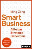 Smart Business   Alibabas Strategie Geheimnis PDF