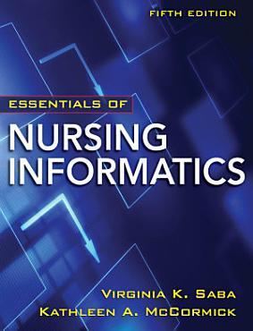 LSC  EDMC ONLINE HIGHER EDUCATION    VSXML Ebook Essentials of Nursing Informatics  5th Edition PDF