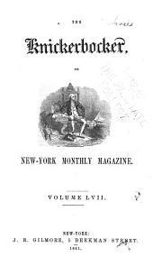 The Knickerbocker: Volume 57