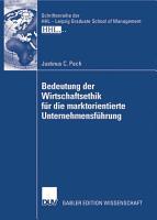 Bedeutung der Wirtschaftsethik f  r die marktorientierte Unternehmensf  hrung PDF