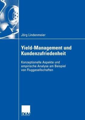 Yield Management Und Kundenzufriedenheit PDF