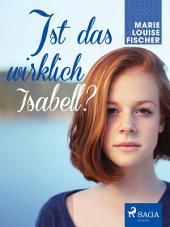 Ist das wirklich Isabell?