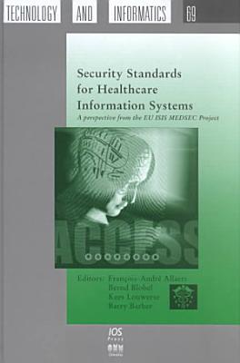 Security Standards for Healthcare Information Systems