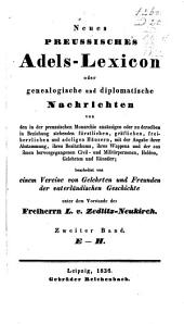 Neues preussisches Adels-Lexicon, oder Genealogische und diplomatische Nachrichten von den in der preussischen Monarchie ansässigen oder zu derselben in Beziehung stehenden fürstlichen, gräflichen, freiherrlichen und adeligen Häusern etc: Band 5