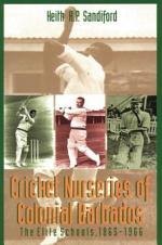 Cricket Nurseries of Colonial Barbados