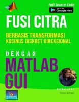 FUSI CITRA Berbasis Transformasi Kosinus Diskret Direksional dengan MATLAB GUI PDF
