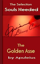 The Golden Asse: Souls Needed for You