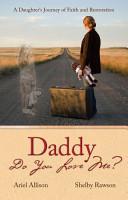 Daddy Do You Love Me  PDF