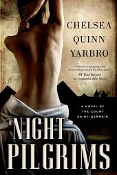 Night Pilgrims: A Saint-Germain Novel
