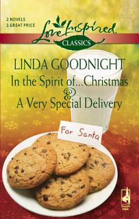 In the Spirit of   Christmas and A Very Special Delivery Book