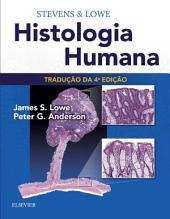 Stevens & Lowe Histologia Humana: Edição 4