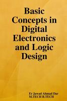Basic Concepts in Digital Electronics and Logic Design PDF