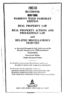 Real Property Law  Real Property Actions and Proceedings Law  and Related Miscellaneous Statutes  as Amended