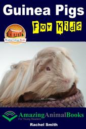 Guinea Pigs For Kids