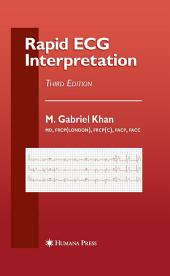 Rapid ECG Interpretation: Edition 3
