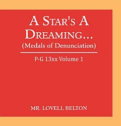 A Star S A Dreaming Medals Of Denunciation  Book PDF