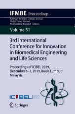 3rd International Conference for Innovation in Biomedical Engineering and Life Sciences PDF