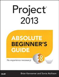 Project 2013 Absolute Beginner S Guide Book PDF