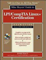 LPIC 1 CompTIA Linux  Certification All in One Exam Guide  Exams LPIC 1 LX0 101   LX0 102  PDF