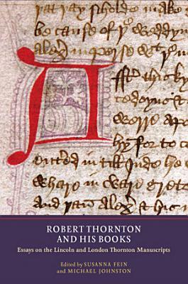 Robert Thornton and His Books PDF