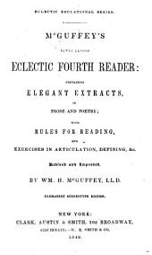 McGuffey's Newly Revised Eclectic Fourth Reader: Revised and Improved