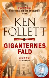 Giganternes fald: Century-trilogien 1, Bind 1