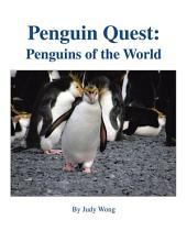 Penguin Quest:: Penguins of the World