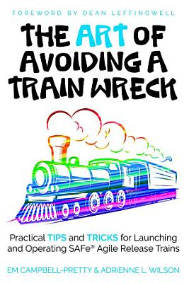 The Art of Avoiding a Train Wreck  paperback  PDF