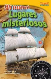 ¡Sin resolver! Lugares misteriosos (Unsolved! Mysterious Places)