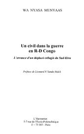 Un civil dans la guerre en R.-D. Congo: L'errance d'un déplacé-réfugié du Sud-Kivu