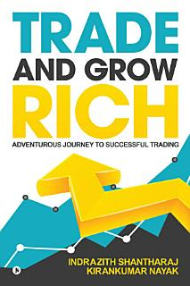 Trade and Grow Rich Book
