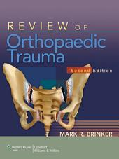 Review of Orthopaedic Trauma: Edition 2
