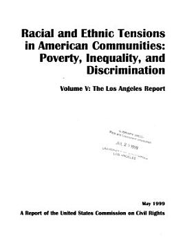 Racial and Ethnic Tensions in American Communities  The Los Angeles report PDF