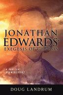 Jonathan Edwards  Exegesis of Genesis PDF