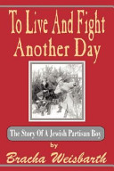 To Live and Fight Another Day PDF